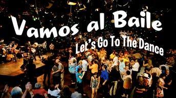 Vamos Al Baile (Let's Go To The Dance)