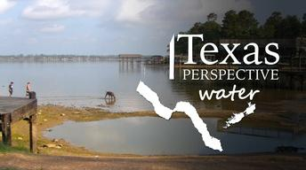 Texas Perspective: Water