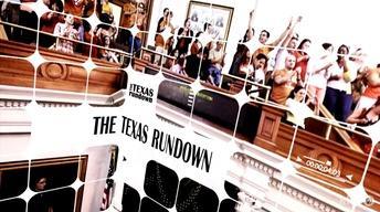 The Texas Rundown