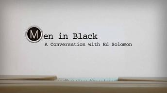 Men in Black : A Conversation with Ed Solomon