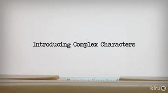 Creating Complex Characters