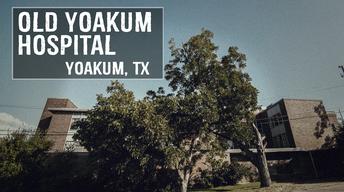 Old Yoakum Hospital