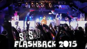 SXSW Flashback 2015