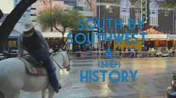 South By Southwest: A (Brief) History