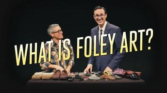 What is Foley Art?