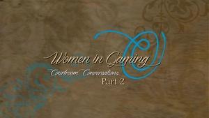 Women in Gaming Part 2