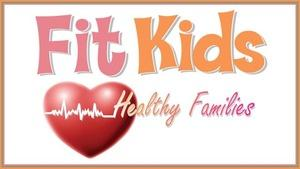 Fit Kids, Healthy Families