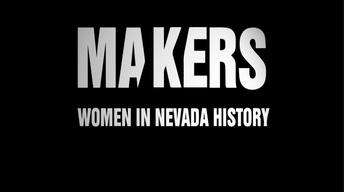 Makers: Women in Nevada History Promo