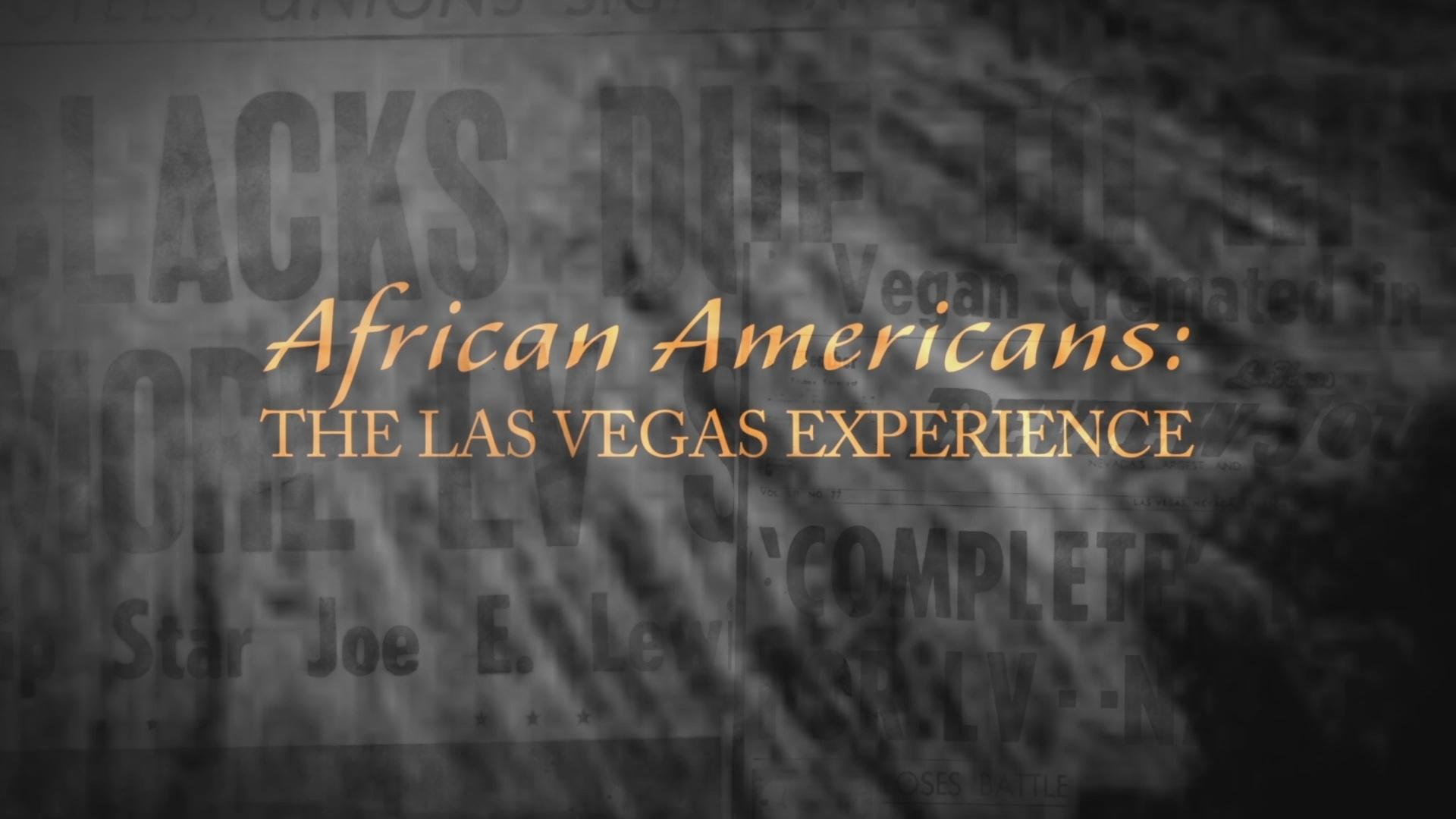 African Americans: The Las Vegas Experience