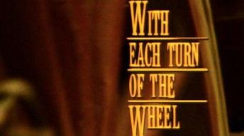 With Each Turn of the Wheel: The Santa Fe Trail 1821-1996