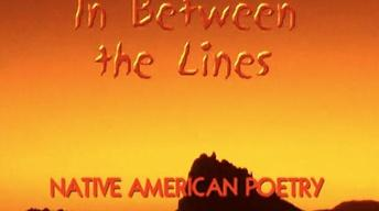 In Between the Lines: Native American Poetry