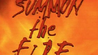 Summon the Fire