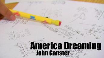 John Ganster (America Dreaming)