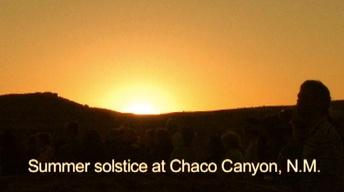 Summer Solstice at Chaco Canyon