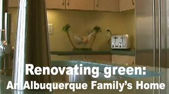 Renovating green: An Albuquerque Family's Home