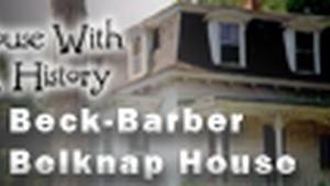 104: Beck-Barber-Belknap House