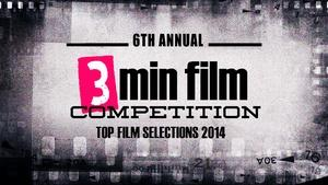 3 Minute Film Festival 2014 Top Films