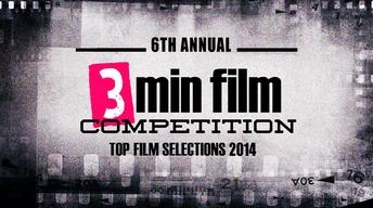 3 Minute Film Festival 2014 Top Films