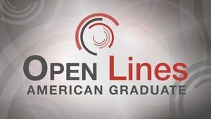 Open Lines: American Graduate