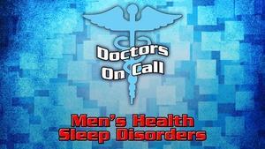 Doctors On Call -  Men's Health & Sleep Disorders  (Ep 1211)