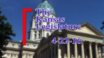 Kansas Legislature Show  2016-04-22