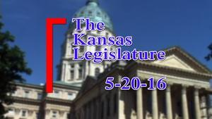 Kansas Legislature Show  2016-05-20