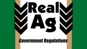 RealAg Government Regulations (Ep 510)