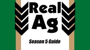 RealAg  Season Five Guide  (Ep 512)