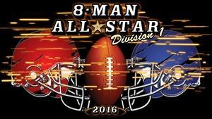 2016 8 Man All Star Football Division 1