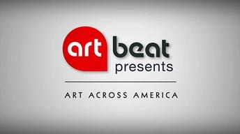 Art Beat Presents: Art Across America