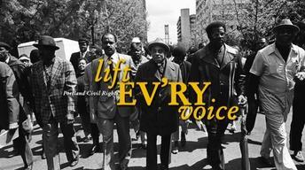 Portland Civil Rights: Lift Ev'ry Voice