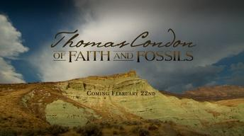 Previewing Thomas Condon: Of Faith and Fossils