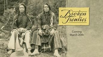 Previewing Oregon Experience's 'Broken Treaties'