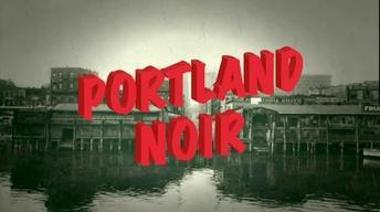 Portland Noir Preview