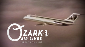 Ozark Air Lines: The Sky's The Limit!