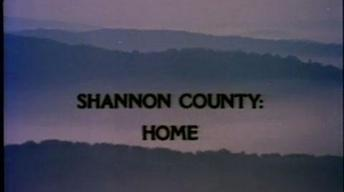Shannon County: Home
