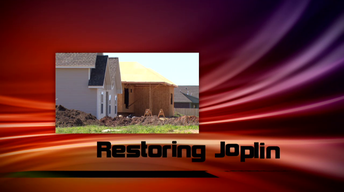 One Year After the Joplin Tornado: Turning Despair to Hope