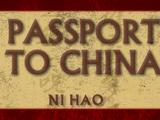 Passport to China | Ni Hao