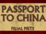 Passport to China | Filial Piety