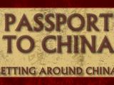 Passport to China | Getting Around China