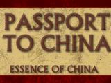 Passport to China | Essence of China