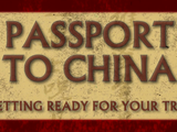 Passport to China | Getting Ready for your Trip
