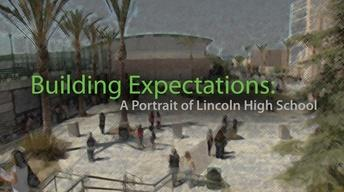 Building Expectations: Portrait Of Lincoln High School
