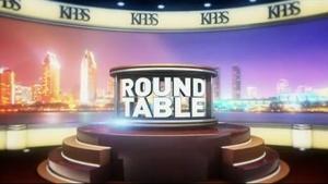 Roundtable: Early Campaigns, Chula Vista Turmoil, Gov't H2O