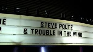 Live at the Belly Up: Steve Poltz/Trouble in the Wind