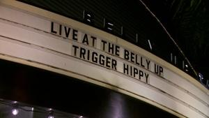 Live at the Belly Up: Trigger Hippy