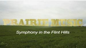 Prairie Music: Symphony in the Flint Hills