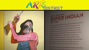 """""""Super Indian"""" exhibit, DeVendra, """"Louis & Keely"""" and Hill."""