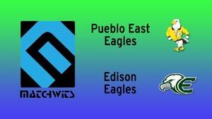 Edison vs. Pueblo East