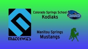 Colorado Springs School vs. Manitou Springs